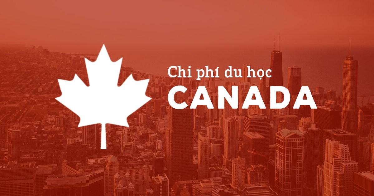 Chi phí du học Canada 2019