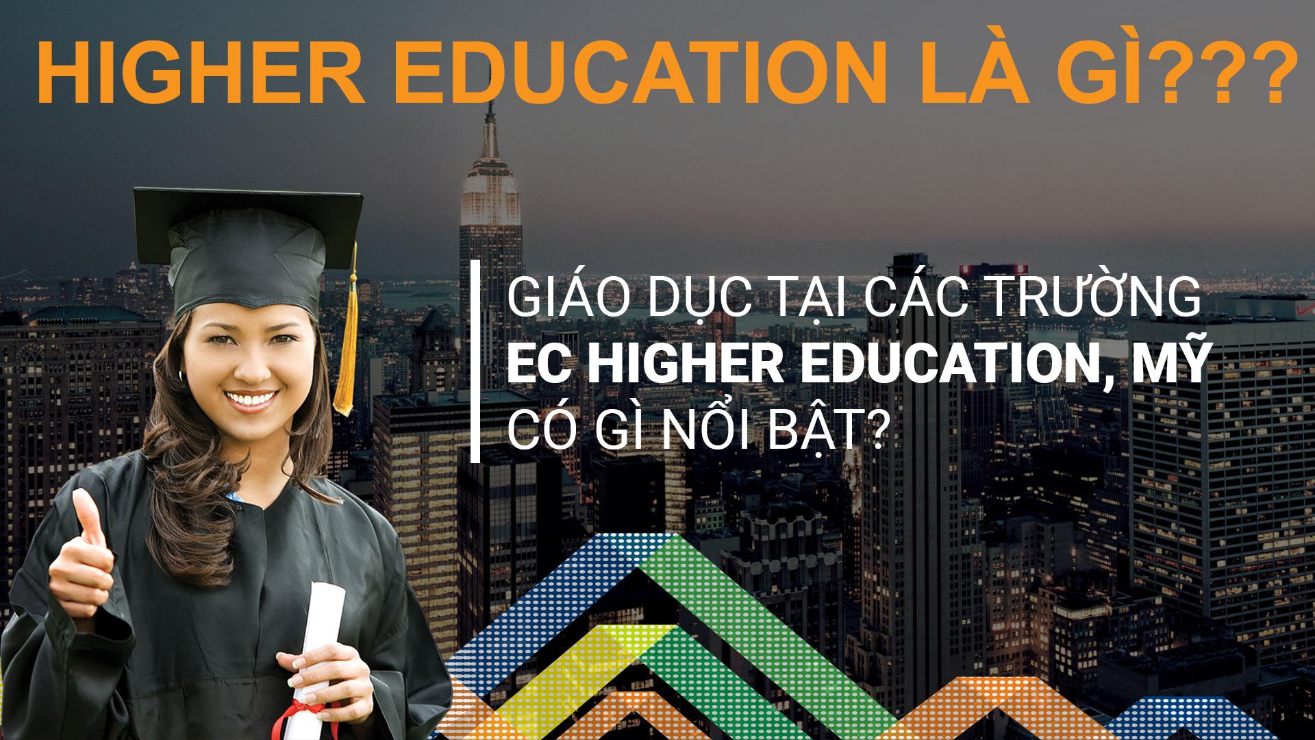 Higher education la gi