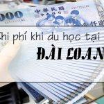 Chi phí du học Đài Loan 2019