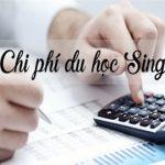 Chi phí du học Singapore 2019