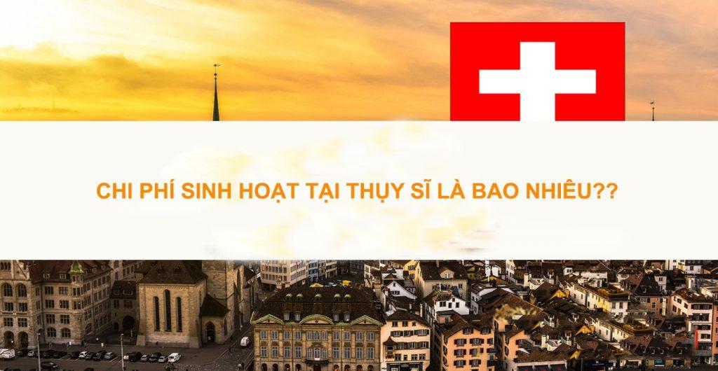 Chi phí sinh hoạt tại Thụy Sĩ gồm những gì?