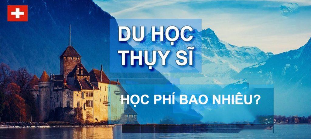Du học Thụy Sĩ mất học phí bao nhiêu?